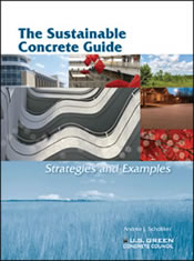 The Sustainable Concrete Guide: Strategies and Examples